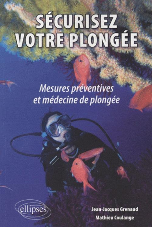 """Couverture du livre """"Sécurisez votre plongée : mesures préventive et médecine de plongée"""""""