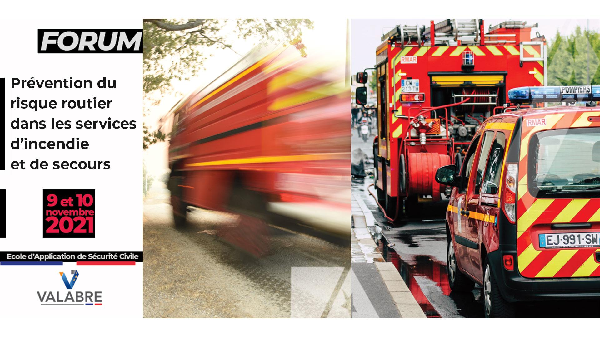 Forum: Prévention du risque routier dans les services d'incendie et de secours